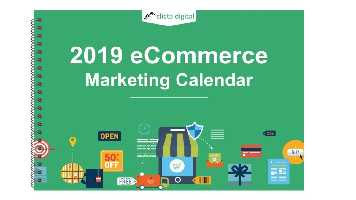 2019 ecommerce marketing calendar