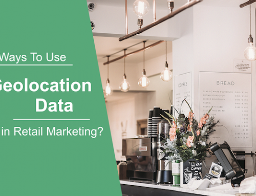 5 Ways to Use Geolocation Data in Retail Marketing