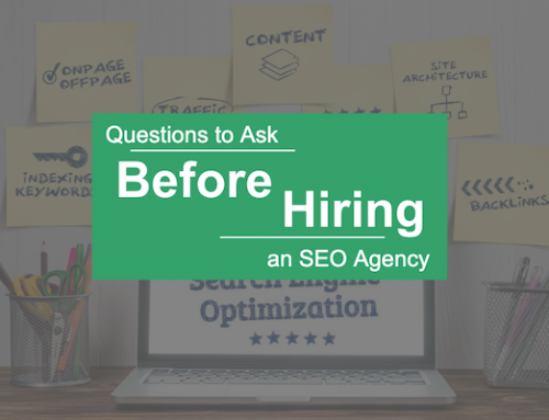 Questions to Ask Before Hiring an SEO Agency
