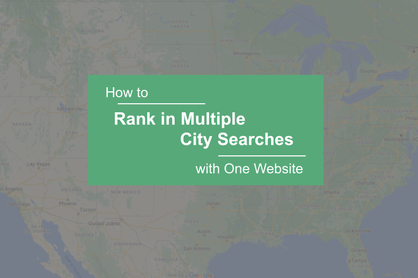 rank in multiple city searches with google seo